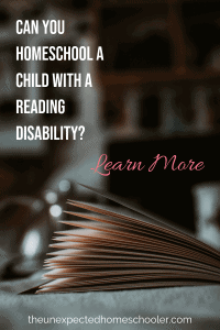 Can I Homeschool a Child with a Reading Disability
