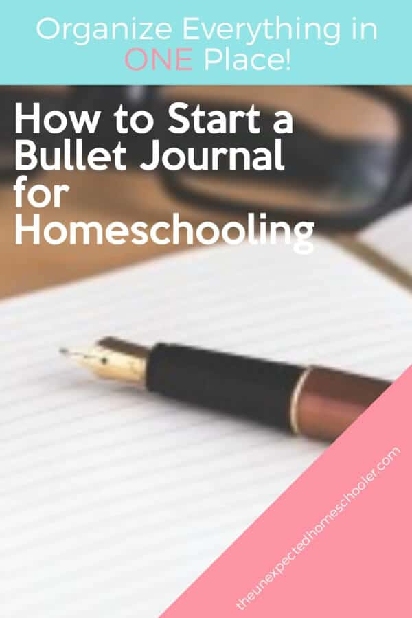 How to Start a Bullet Journal for Homeschooling