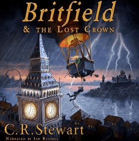 Britfield & the Lost Crown Audiobook