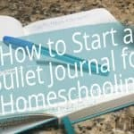 Bullet Journal for Homeschooling