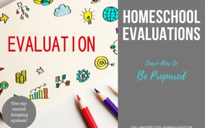 Homeschool Evaluations- Learn How to Be Prepared