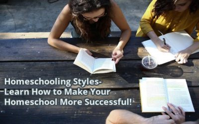 Homeschooling Styles- Learn How to Make Your Homeschool More Successful!