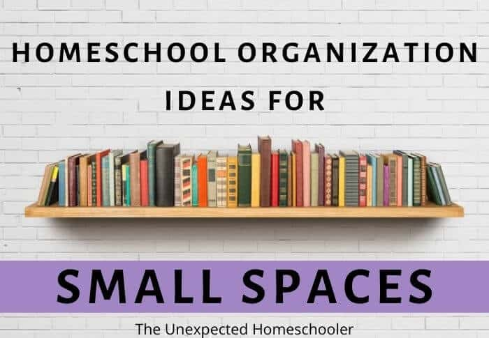 Homeschool Organization Ideas for Small Spaces